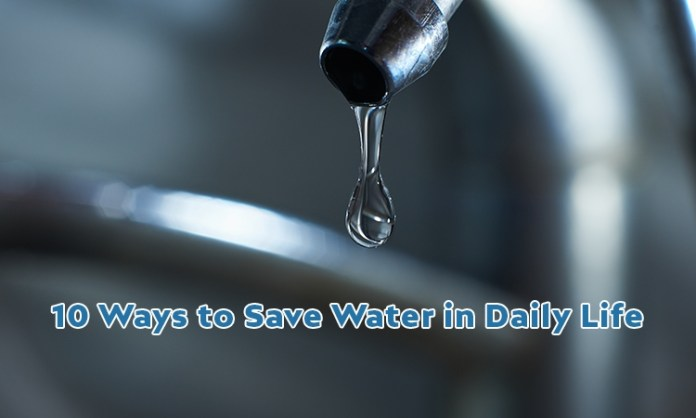 10 Ways to Save Water in Daily Life