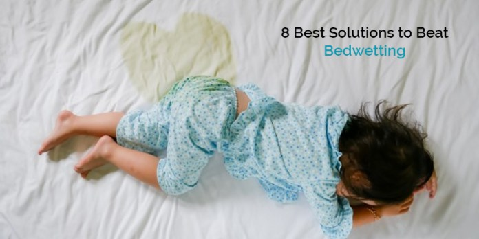 8 Best Solutions to Beat Bedwetting