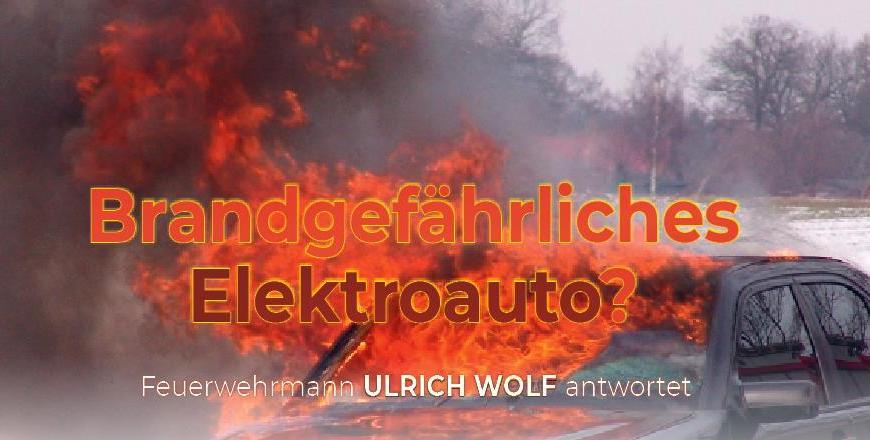 Brandgefährliches E-Auto?
