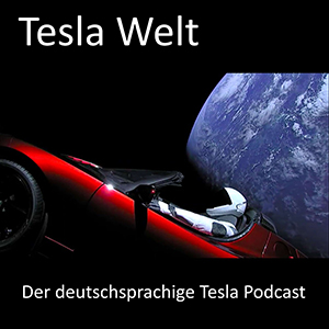 Tesla Welt Podcast