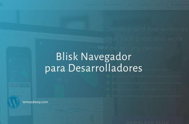 Blisk navegador para desarrolladores