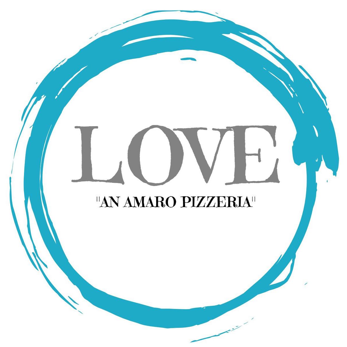 "Love ""An Amaro Pizzeria"""