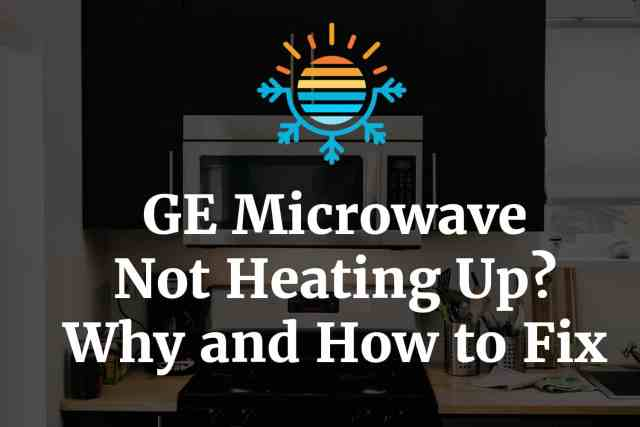 GE microwave not heating up