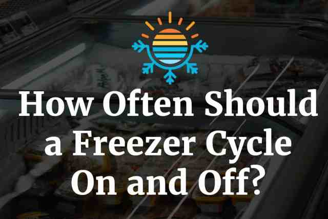 How often should a freezer cycle on and off