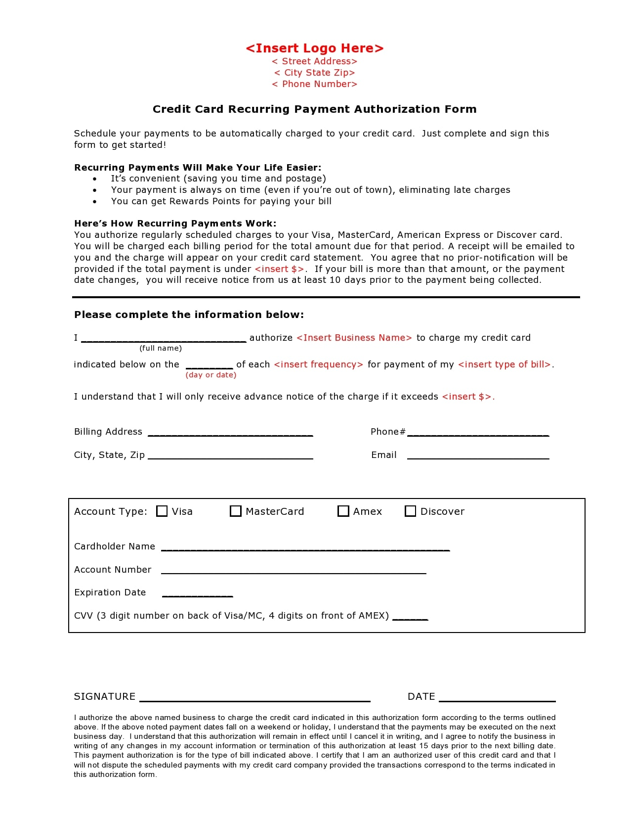 Recurring credit/debit card payment authorization form i authorize the oregon judicial department (ojd) to make recurring charges to my credit/debit card. 28 Best Credit Card Authorization Form Templates