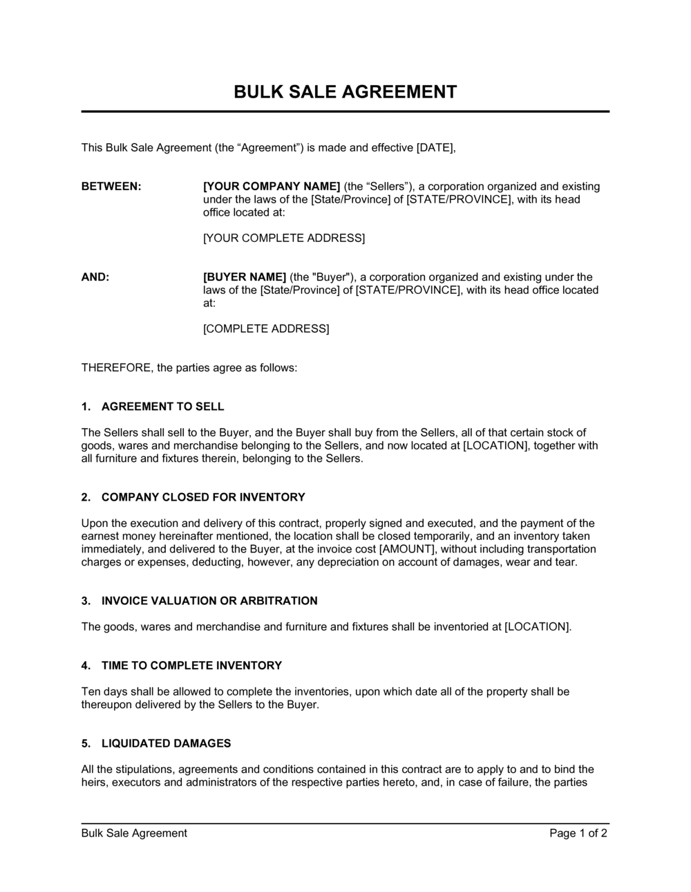 Make sure that the names indicated are correct and that all parties involved are listed down in the contract to avoid one party sneaking away from the contract. Bulk Sale Agreement Template By Business In A Box