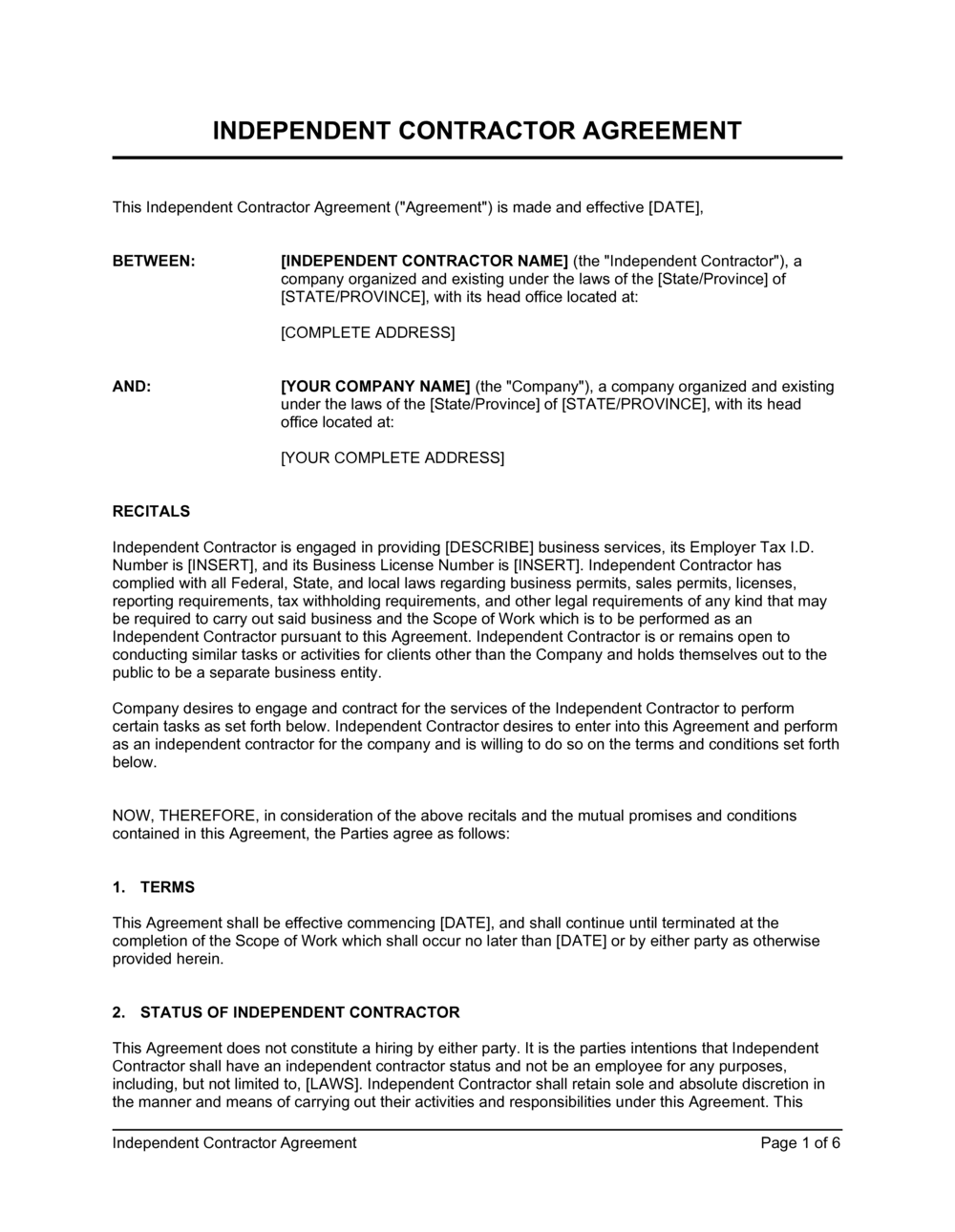 As we mentioned above, this document should contain all the necessary information. Independent Contractor Agreement Template By Business In A Box