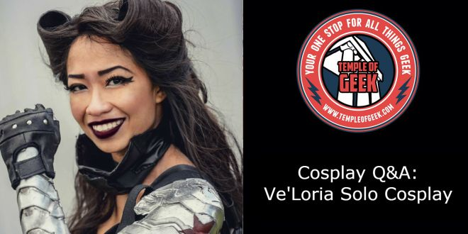 Cosplay Friday! A Q&A With Ve'Loria Solo Cosplay