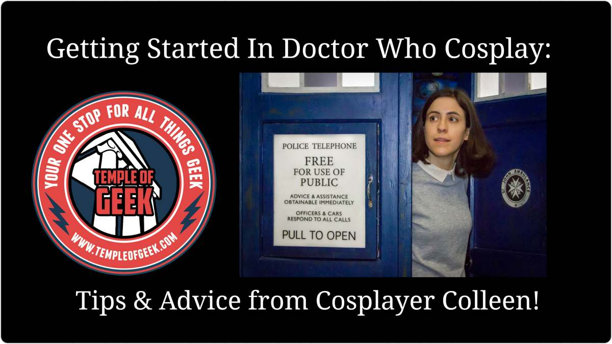 Getting Started in Doctor Who Cosplay: Tips and Advice