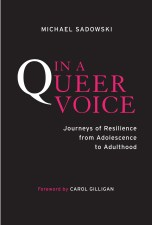 In a Queer Voice by Michael Sadowski