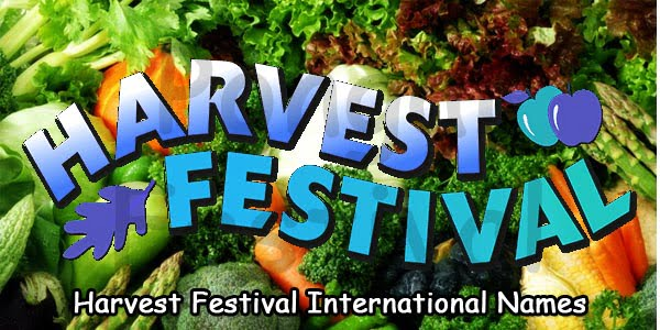 Harvest Festival International Names