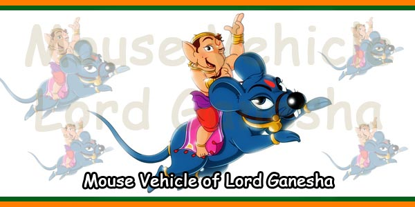 Mouse Vehicle of Lord Ganesha