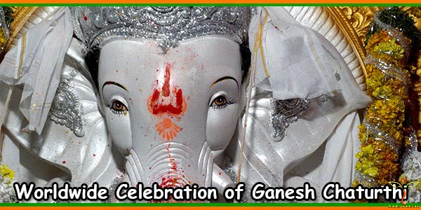 Worldwide Celebration of Ganesh Chaturthi