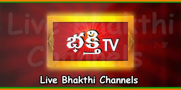 Live Bhakthi Channels