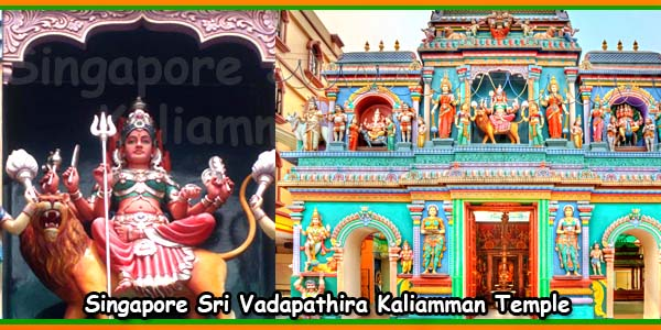Sri Vadapathira Kaliamman Temple Singapore