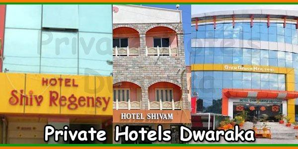 Private Hotels Dwaraka