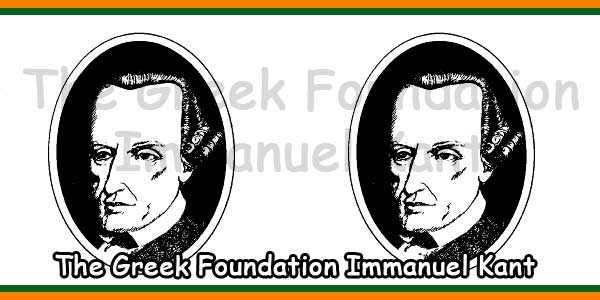 The Greek Foundation Immanuel Kant
