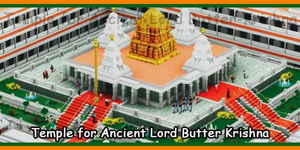 Temple for Ancient Lord Butter Krishna