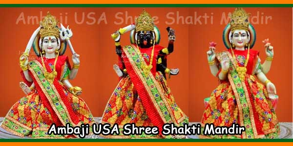 Ambaji USA Shree Shakti Mandir