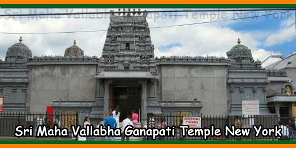 Sri Maha Vallabha Ganapati Temple New York