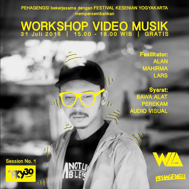 Workshop FKY 30 Video Musik oleh PEHAGENGSI