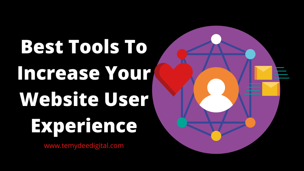 Best Tools To Increase Your Website User Experience