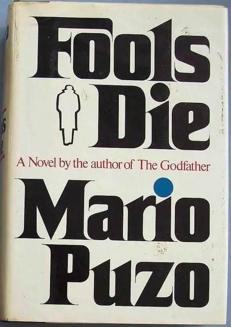 Mario Puzo - Fools Die