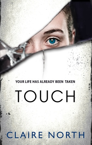 Review: Touch by Claire North