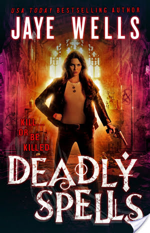 Review: Deadly Spells by Jaye Wells