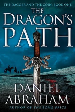 Backlist Burndown Review: The Dragon's Path by Daniel Abraham