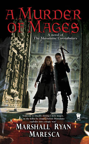 Review: Murder of Mages by Marshall Ryan Maresca