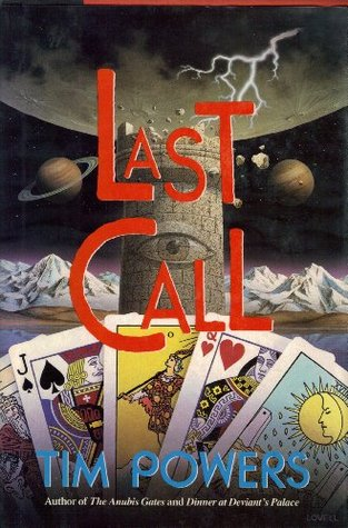 Backlist Burndown Review: Last Call by Tim Powers