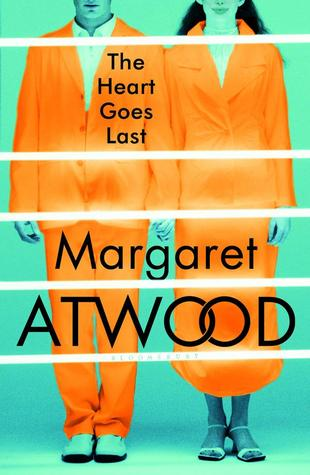 Review: The Heart Goes Last by Margaret Atwood