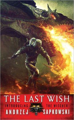Audiobook Review: The Last Wish by Andrzej Sapkowski
