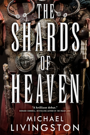 Review: The Shards of Heaven by Michael Livingston + GIVEAWAY