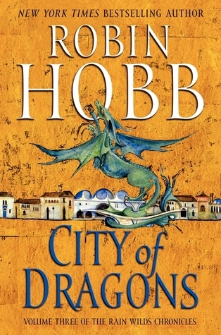 Backlist Burndown Review: City of Dragons by Robin Hobb