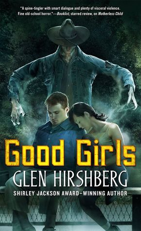 Review: Good Girls by Glen Hirshberg