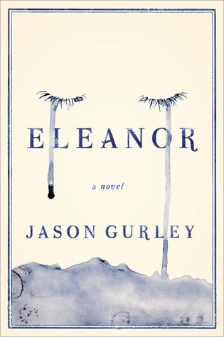 Review: Eleanor by Jason Gurley