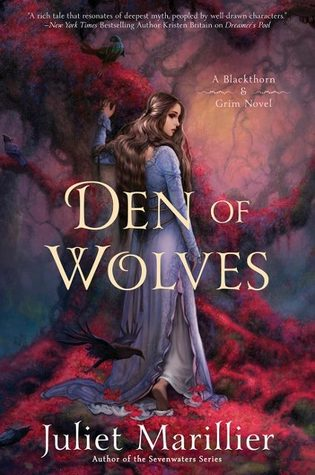 Review: Den of Wolves by Juliet Marillier
