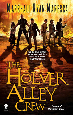 Review: Holver Alley Crew by Marshall Ryan Maresca
