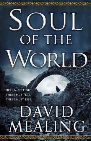 Review: Soul of the World by David Mealing
