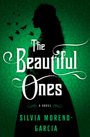 Review: The Beautiful Ones by Silvia Moreno-Garcia