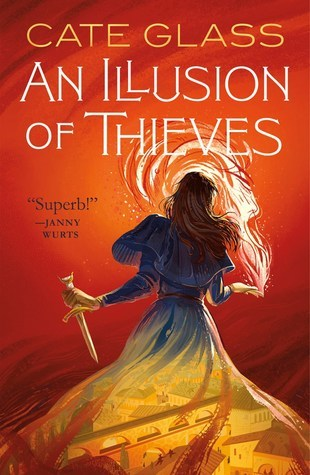 Review: An Illusion of Thieves by Cate Glass
