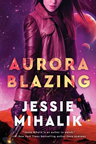 Review: Aurora Blazing by Jessie Mihalik