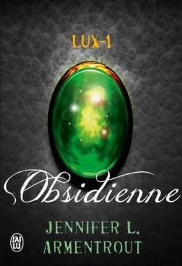 Lux 1: Obsidienne - Jennifer. L. Armentrout