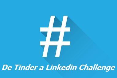 De Tinder a Linkedin  Challenge. Reto viral que triunfa entre las famosas