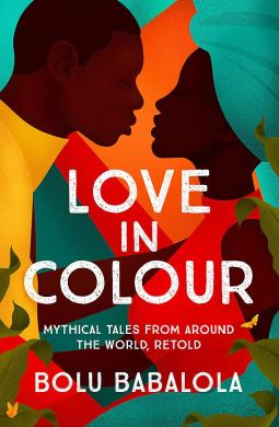 Love in Colour by Bolu Babalola book cover