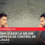 Elegir la mejor empresa de control de plagas