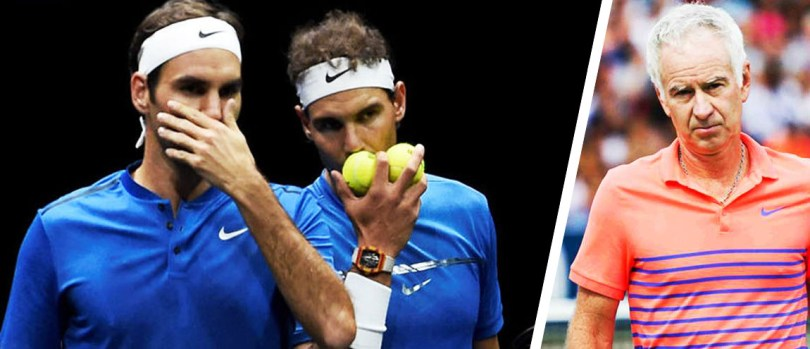 John McEnroe not happy with Nadal complain over Federer