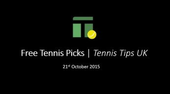 Tennis Tips for 21st October 2015